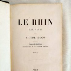 Libros antiguos: 1858, PARIS - VICTOR HUGO: LE RHIN. Lote 240523950