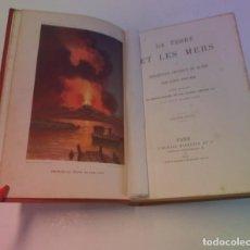 Libros antiguos: EXTRAORDINARIO LIBRO LA TIERRA Y LOS MARES FIGUIER MARAVILLOSOS GRABADOS SIGLO XIX. Lote 240701475