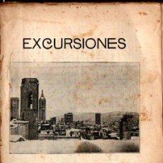 Libros antiguos: EXCURSIONES POR BARCELONA Y AFUERAS. Lote 240873525