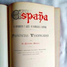 Libros antiguos: 1885 - PIRALA: PROVINCIAS VASCONGADAS. Lote 242839155