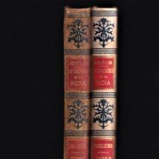Libros antiguos: GUSTAVO LE BON - LAS CIVILIZACIONES DE LA INDIA TOMO I Y II COMPLETO - MONTANER Y SIMÓN, 1901. Lote 242858565