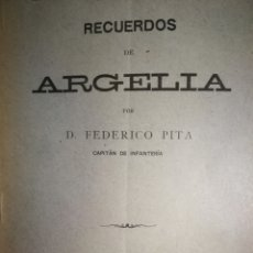 Libri antichi: RECUERDOS DE ARGELIA, FEDERICO PITA (1909). Lote 242888320
