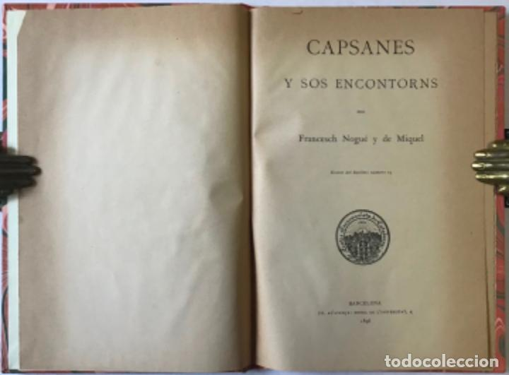 CAPSANES Y SOS ENCONTORNS. - NOGUÉ Y DE MIQUEL, FRANCESCH. (Libros Antiguos, Raros y Curiosos - Geografía y Viajes)