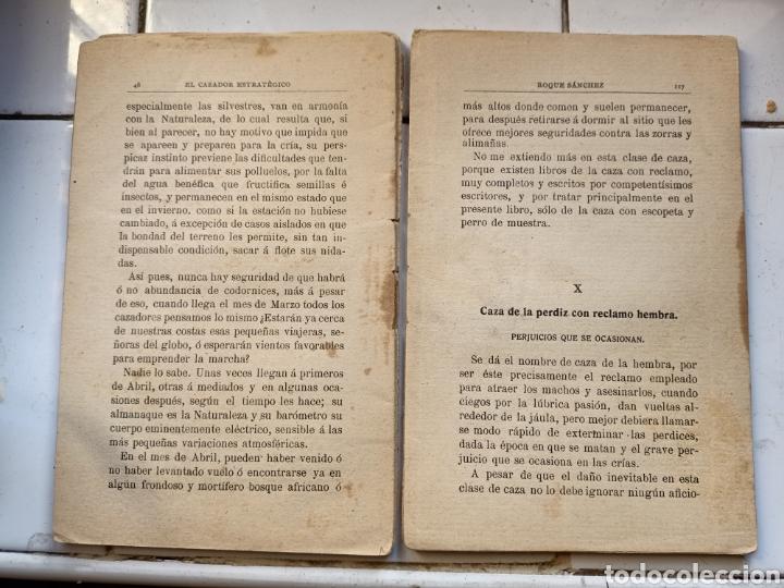 Libros antiguos: El cazador estratégico en la caza menor por Roque Sánchez 1910 no está completo - Foto 2 - 243764410