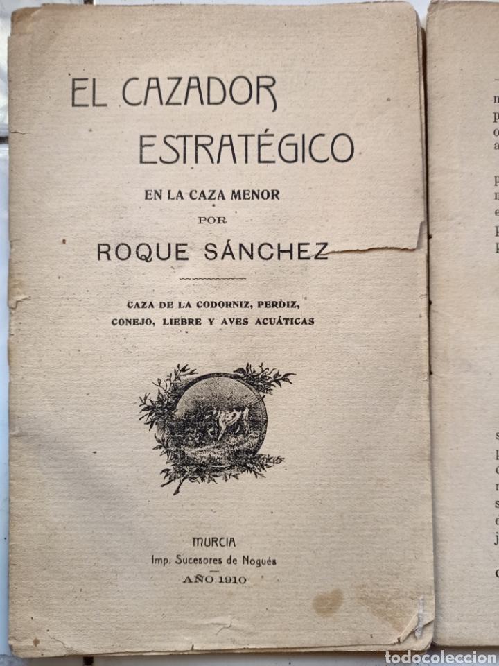 EL CAZADOR ESTRATÉGICO EN LA CAZA MENOR POR ROQUE SÁNCHEZ 1910 NO ESTÁ COMPLETO (Libros Antiguos, Raros y Curiosos - Geografía y Viajes)
