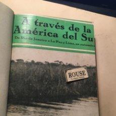 Libros antiguos: VAJES - ROGER COURTEVILLE - A TRAVES DE LA AMERICA DEL SUR DE RIO DE JANEIRO A LA PAZ Y LIMA EN AUTO. Lote 243873110