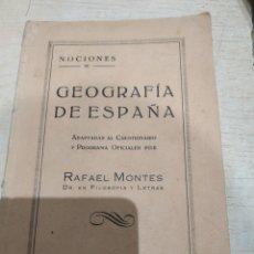 Libros antiguos: GEOGRAFIA DE ESPAÑA RAFAEL MONTEL 1929. Lote 244736675