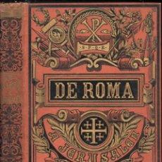 Libros antiguos: VELASCO DEL REAL : DE ROMA A JERUSALÉN (MOLINS, C. 1900) VIAJE A SIRIA Y PALESTINA. Lote 245256790