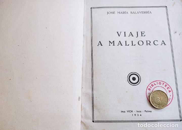 Libros antiguos: VIAJE A MALLORCA. JOSÉ MARIA SALAVERRIA. VICH. INCA - PALMA DE MALLORCA. 1934. - Foto 2 - 245375305