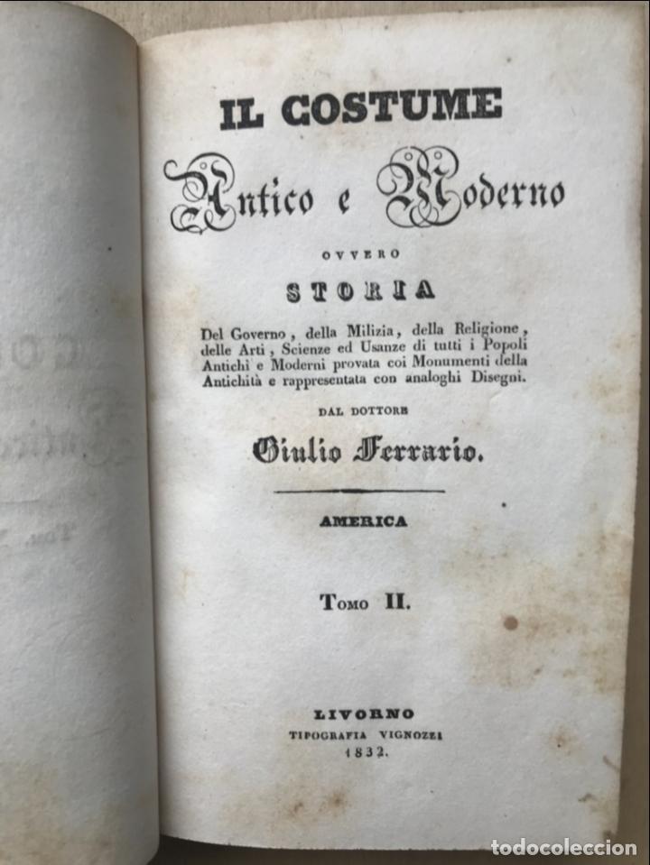 Libros antiguos: Il costume Antico e Moderno....4 tomos de America. Giulio Ferrario. Grabados a color - Foto 11 - 245378180