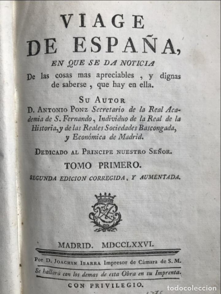 Libros antiguos: Viage de España,...tomo I, 1776. Antonio Ponz. Grabados - Foto 6 - 245385670