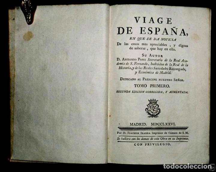 Libros antiguos: Viage de España,...tomo I, 1776. Antonio Ponz. Grabados - Foto 16 - 245385670