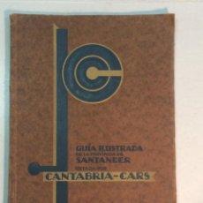 Libros antiguos: CANTABRIA-CARS: GUÍA ILUSTRADA DE LA PROVINCIA DE SANTANDER. Lote 245503490