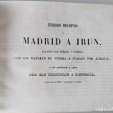 Livres anciens: 1849 RRR COMPLETO CON 17 LAMINAS-MAPAS ITINERARIO GRAL DE ESPAÑA MADRID A IRUN POR BURGOS Y VITORIA. Lote 245930340