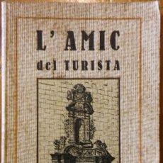 Libros antiguos: L'AMIC DEL TURISTA. CALDES DE MONTBUY. SABADELL, 1922. ANTIGUA GUÍA MUY ILUSTRADA. Lote 247433595