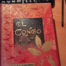 Libros antiguos: EL CONGO. ESPASA Y CÍA. EDITORES. Lote 247459130
