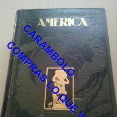 Libros antiguos: AMERICA PRECIOSA ENCUADERNACION EN PIEL VICENTE VERA 800 PGS 4 KILOS U41. Lote 247499310
