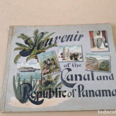 Libros antiguos: SOUVENIR OF THE CANAL AND REPUBLIC OF PANAMA. Lote 248006205