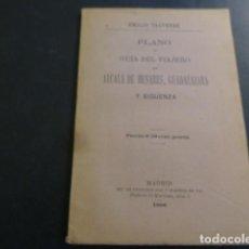 Livres anciens: PLANO Y GUIA DEL VIAJERO EN ALCALA DE HENARES GUADALAJARA Y SIGÜENZA VALVERDE. Lote 248131205