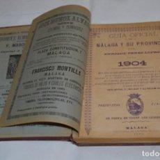 Libros antiguos: ANTIGUO / VINTAGE - IMPRESIONANTE / GUÍA OFICIAL DE MÁLAGA Y SU PROVINCIA - AÑO 1904 - ¡MUY DIFÍCIL¡. Lote 251243290