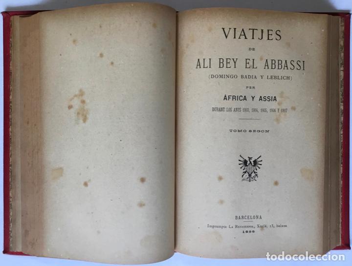 Libros antiguos: VIATJES DE ALI BEY EL ABBASSI (Domingo Badia y Leblich). Per África y Assia, durant los anys 1803, - Foto 4 - 123160306