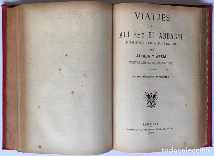 Libros antiguos: VIATJES DE ALI BEY EL ABBASSI (Domingo Badia y Leblich). Per África y Assia, durant los anys 1803, - Foto 6 - 123160306