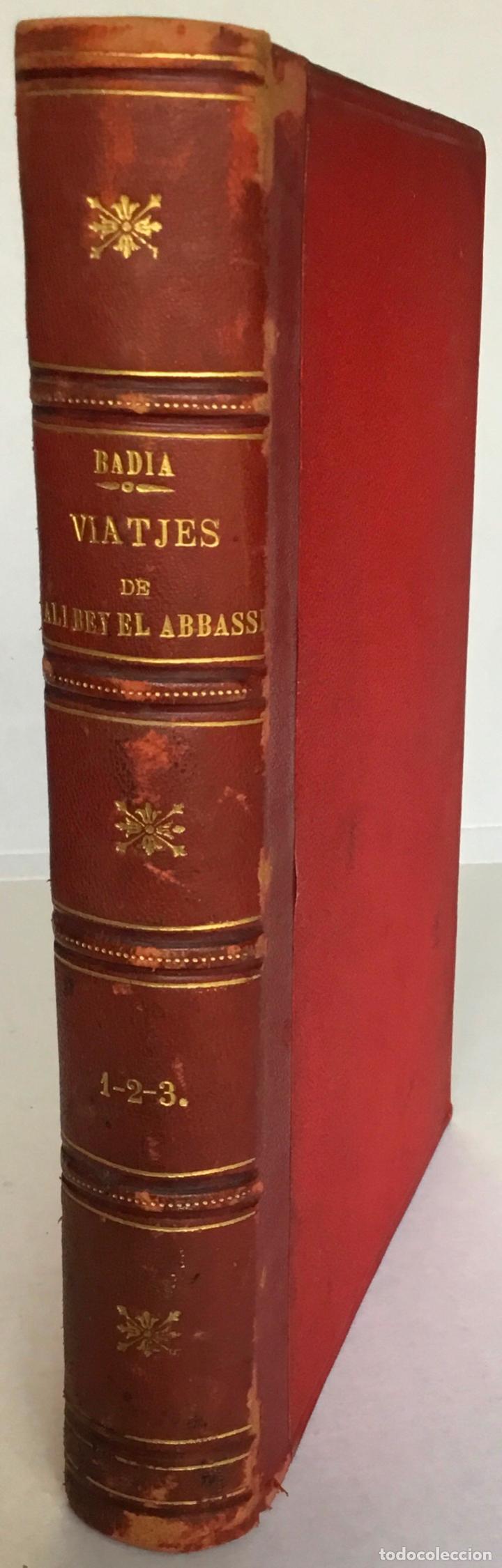 VIATJES DE ALI BEY EL ABBASSI (DOMINGO BADIA Y LEBLICH). PER ÁFRICA Y ASSIA, DURANT LOS ANYS 1803, (Libros Antiguos, Raros y Curiosos - Geografía y Viajes)