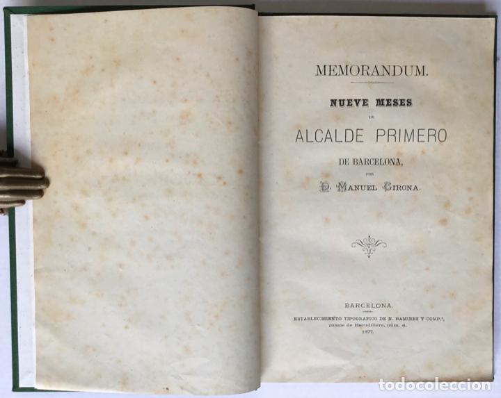 MEMORANDUM. NUEVE MESES DE ALCALDE PRIMERO DE BARCELONA. - GIRONA, MANUEL. (Libros Antiguos, Raros y Curiosos - Geografía y Viajes)