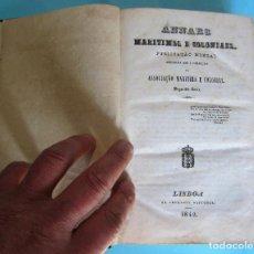 Libros antiguos: ANNAES MARITIMOS E COLONIAES. REDIGIDA SOB A DIRECÇÂO DA ASSOCIAÇÂO MARITIMA E COLONIAL, 1842 LISBOA. Lote 254712830