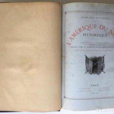 Libros antiguos: ÉTATS UNITS ET CANADA. L'AMÉRIQUE DU NORD PITTORESQUE. - CULLEN BRYANT, WILLIAM.. Lote 123179630