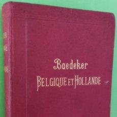 Libros antiguos: GUÍA BAEDEKER BÉLGICA,HOLANDA Y LUXEMBURGO.1905. Lote 254839470