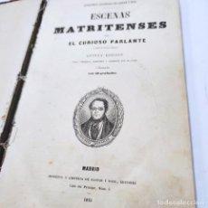 Libros antiguos: ESCENAS MATRITENSES POR EL CURIOSO PARLANTE. D. RAMÓN DE MESONEROS ROMANOS. 50 GRABADOS. 1851.. Lote 257600100