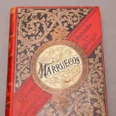 Libros antiguos: MARRUECOS - EDMONDO DE AMICIS - 1882. Lote 257812840