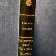 Libros antiguos: DESCRIPCION DE LA PROVINCIA DE AVILA MARTIN DONAYRE 1879 MEMORIAS COMISION MAPA GEOLOGICO 28X20CMS. Lote 278941873