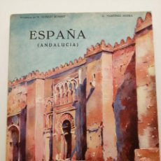 Libros antiguos: ESPAÑA, ANDALUCIA 1930, (TIRADA LIMITADA NUMERADA 585/1500), EDICIONES EDITA, INTONSO. Lote 260545200