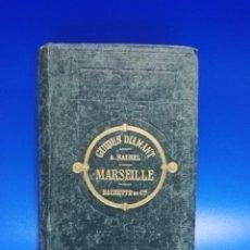 Libros antiguos: GUIDES DIAMANT. ALFRED SAUREL. MARSEILLE. HACHETTE ET CIE. 1877. PAGS. 291. LIBRO EN FRANCES.. Lote 260805660