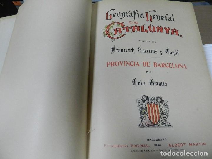 Libros antiguos: GEOGRAFIA GENERAL DE CATALUNYA. DIRIGIDA. FRANCESC CARRERAS I CANDI, 6 VOL.OBRA COMPLETA - Foto 3 - 261203795