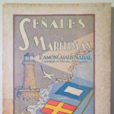 Libros antiguos: CASALÍS NADAL, RAMÓN - SEÑALES MARÍTIMAS - BARCELONA C. 1934 - ILUSTRADO. Lote 261223255