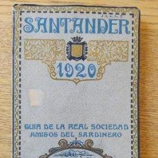Libros antiguos: SANTANDER, 1920. GUÍA DE LA REAL SOCIEDAD AMIGOS DEL SARDINERO. RARÍSIMA GUÍA EN EXCELENTE ESTADO.. Lote 261228285