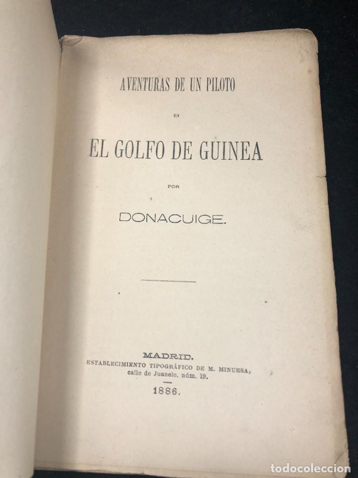 AVENTURAS DE UN PILOTO EN EL GOLFO DE GUINEA POR DONACUIGE 1886 ORIGINAL MUY RARO (Libros Antiguos, Raros y Curiosos - Geografía y Viajes)