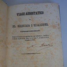 Libros antiguos: LIBRO ANTIGUO RARO Y CURIOSO VIAGE AEROSTATICO FRAY GERUNDIO Y TIRABEQUE MADRID 1847. Lote 261599005