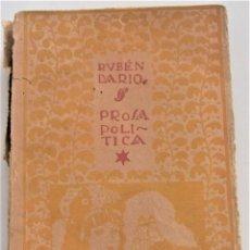 Libros antiguos: RUBÉN DARÍO - PROSA POLÍTICA (LAS REPÚBLICAS AMERICANAS) - EDITORIAL MUNDO LATINO - MADRID AÑOS 20. Lote 261601190