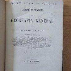 Libros antiguos: LECCIONES ELEMENTALES DE GEOGRAFIA GENERAL POR MANUEL MELERO, ED. AGUSTIN JUBERA, 1877 RARO. Lote 261929805