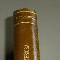 Libros antiguos: ASIA MISTERIOSA A TRAVÉS DE LA AVENTURA Y DEL AMOR. FREDERIC PROKOSCH. EDITOR LA NAVE. ENCUADERNADO. Lote 262634360