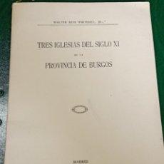 Libros antiguos: TRES IGLESIAS DEL SIGLO XI EN LA PROVINCIA DE BURGOS. Lote 262701040