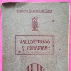 Libros antiguos: VALLDEMOSA Y MIRAMAR - 1910 - COLOMA ROSSELLÓ DE SANS - IMP. J.TOUS, PALMA (MALLORCA). Lote 263082460