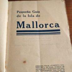 Libros antiguos: PEQUEÑA GUÍA DE LA ISLA DE MALLORCA. MULET/RIBAS DE PINA. HACIA 1930.. Lote 263180455