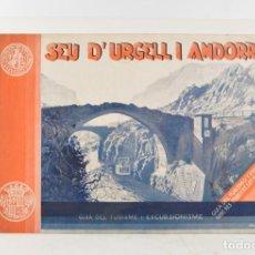 Libros antiguos: SEU D'URGELL I ANDORRA, ÁLBUM DESCRIPTIU HISTÒRIC I ARTÍSTIC, EDITORIAL CERVANTES, BARCELONA.. Lote 263270960