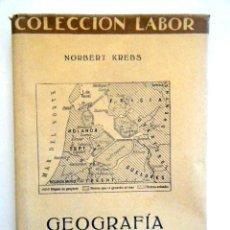 Libros antiguos: KREBS, N. GEOGRAFÍA HUMANA.. Lote 263325195