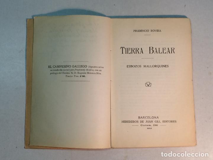 Libros antiguos: Prudencio Rovira: Tierra Balear. Esbozos mallorquines. (1913) (Dedicado) - Foto 4 - 264281576